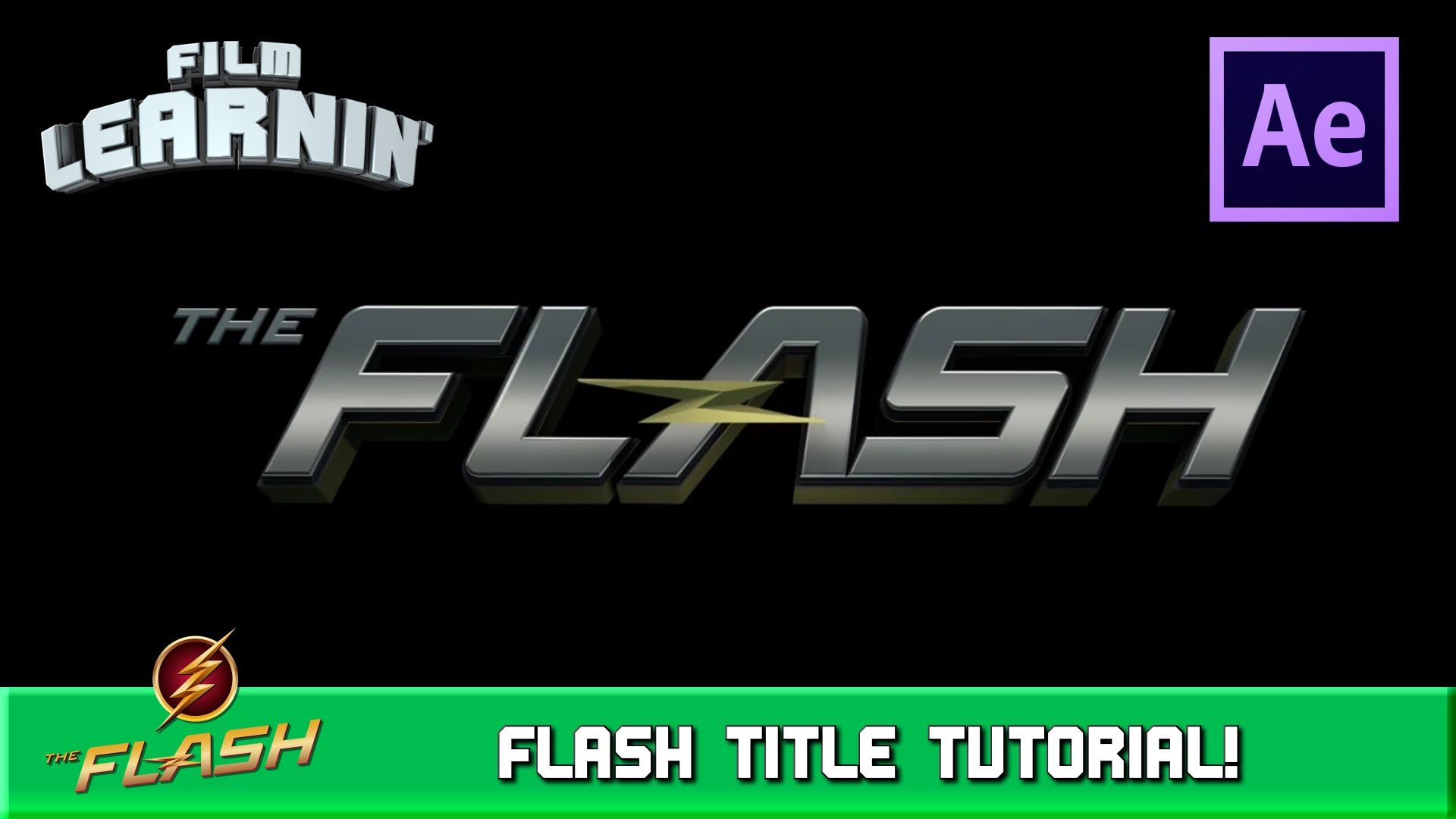 The Flash Title After Effects Tutorial! | Film Learnin | After ...
