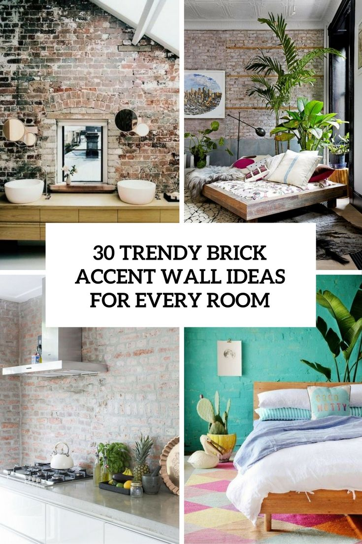 Trendy Brick Accent Walls For Every Room Cover | Home Sweet Home |  Pinterest | Brick Accent Walls, Wall Ideas And Bricks