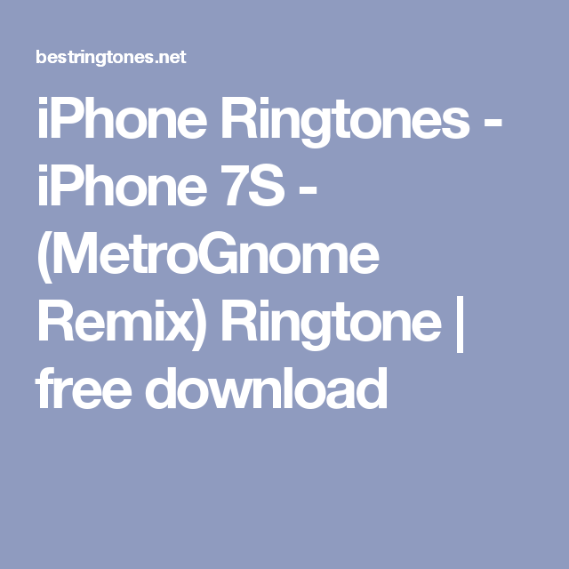 iphone 7 ringtone mp3 download remix