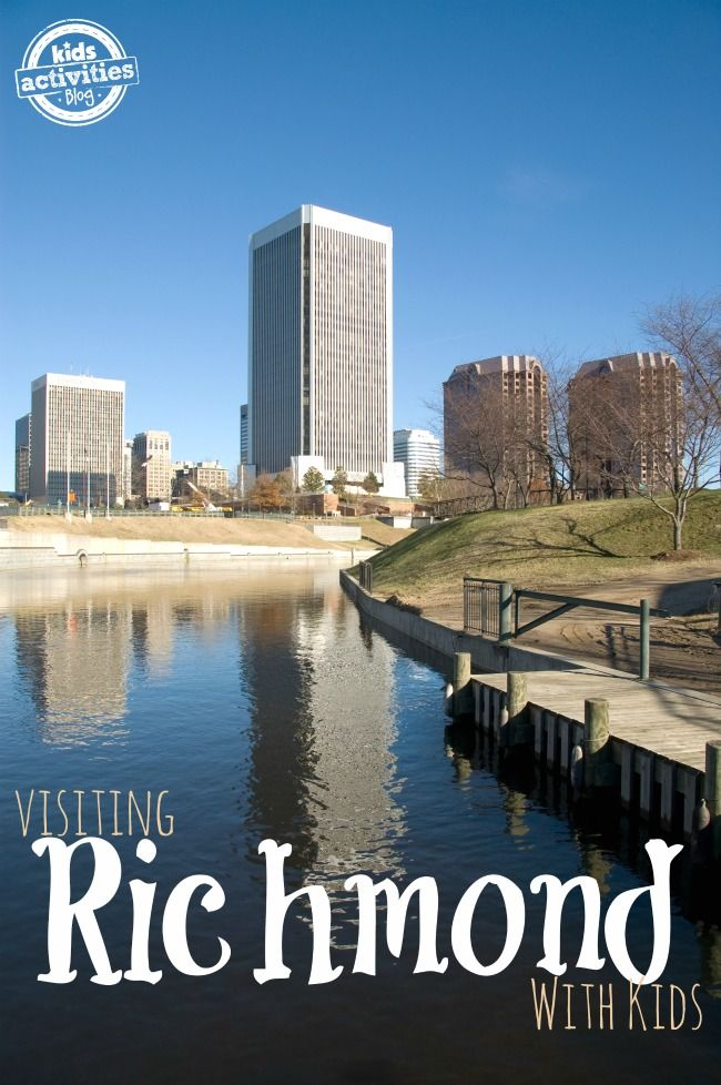 10 Things To Do With Kids In Richmond Va Virginia Vacation