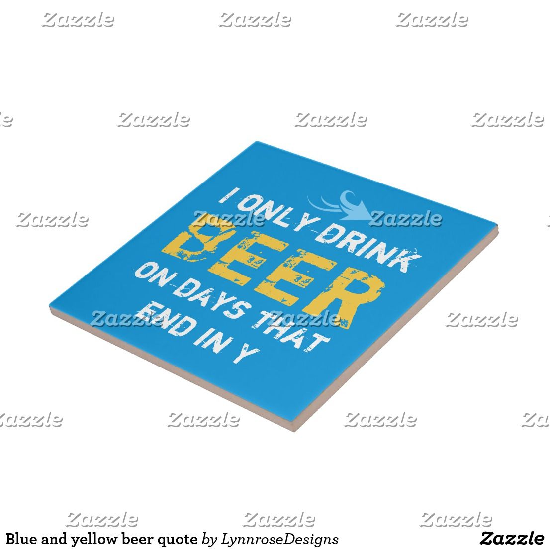 Blue and yellow beer quote ceramic tile | Ceramic Tiles | Pinterest ...