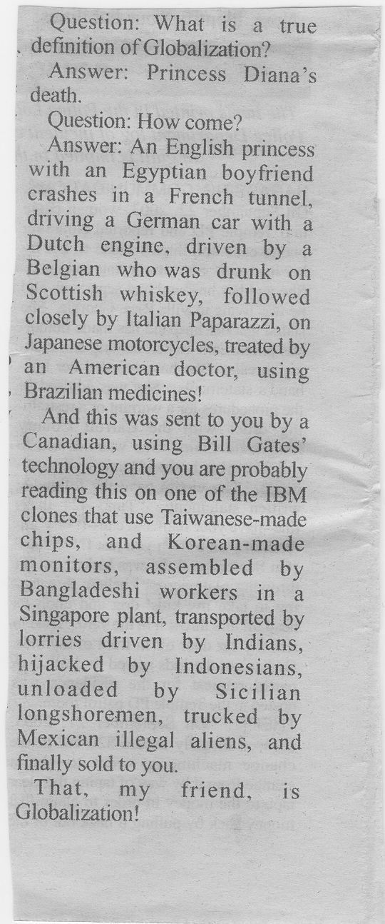 I liked this example of Globalization, I do not think it