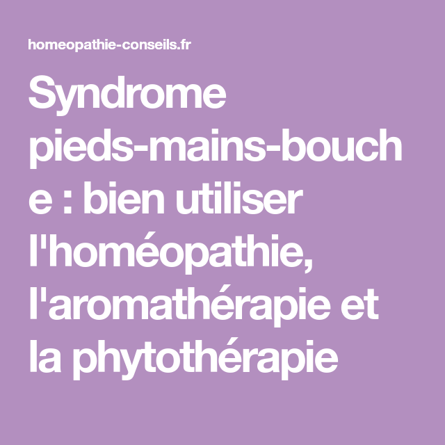 pieds mains bouche homeopathie