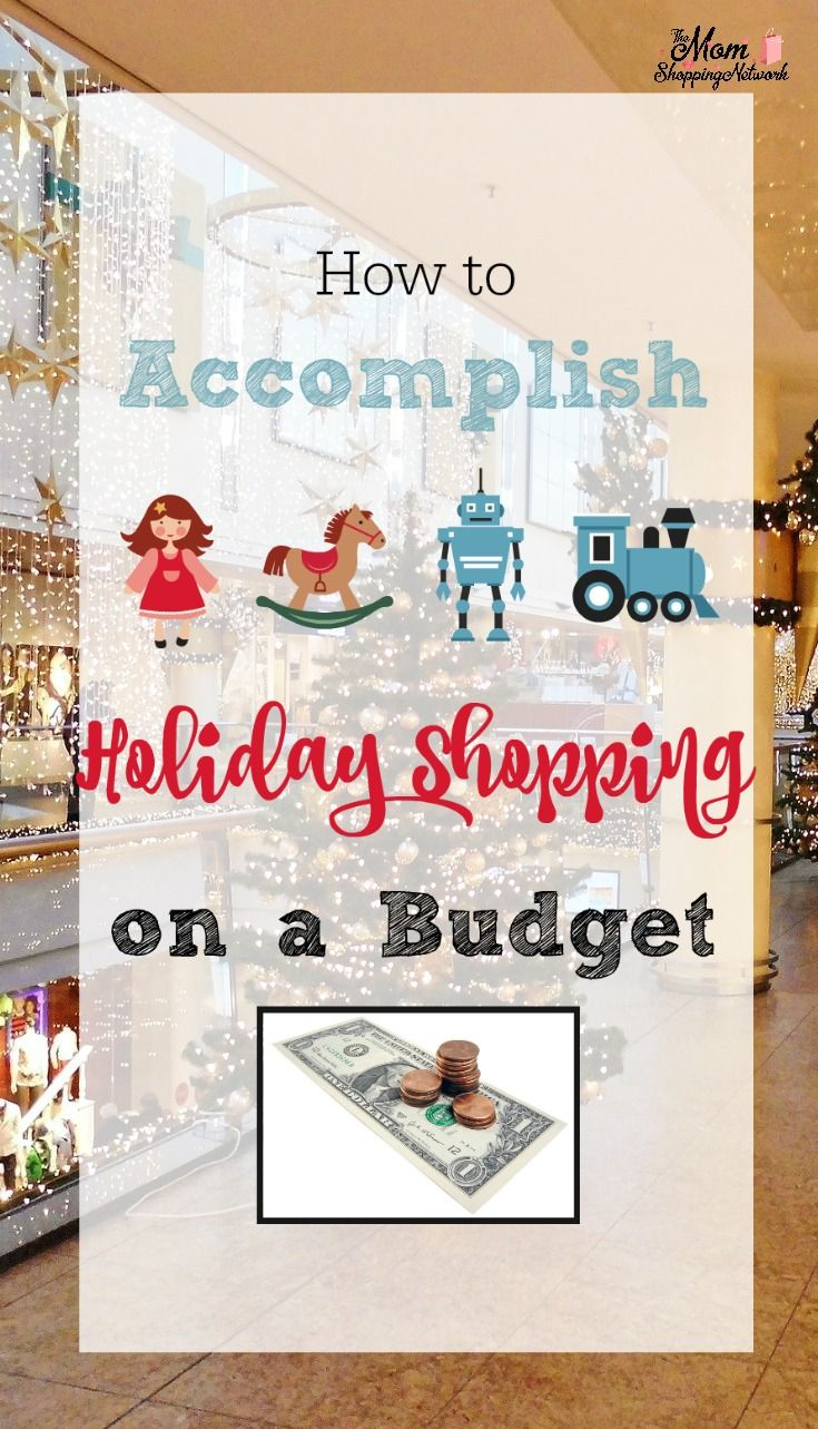 How to Accomplish Holiday Shopping on a Budget | Shopping, Budget ...