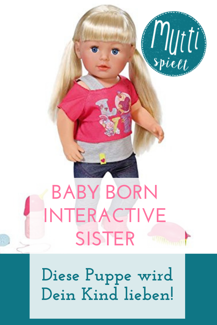 Baby Born Interactive Sister Diese Puppe Wird Dein Kind Lieben Kind Spielzeug Puppe Spielen Babyborn Baby Spielen Mit Babys Puppen