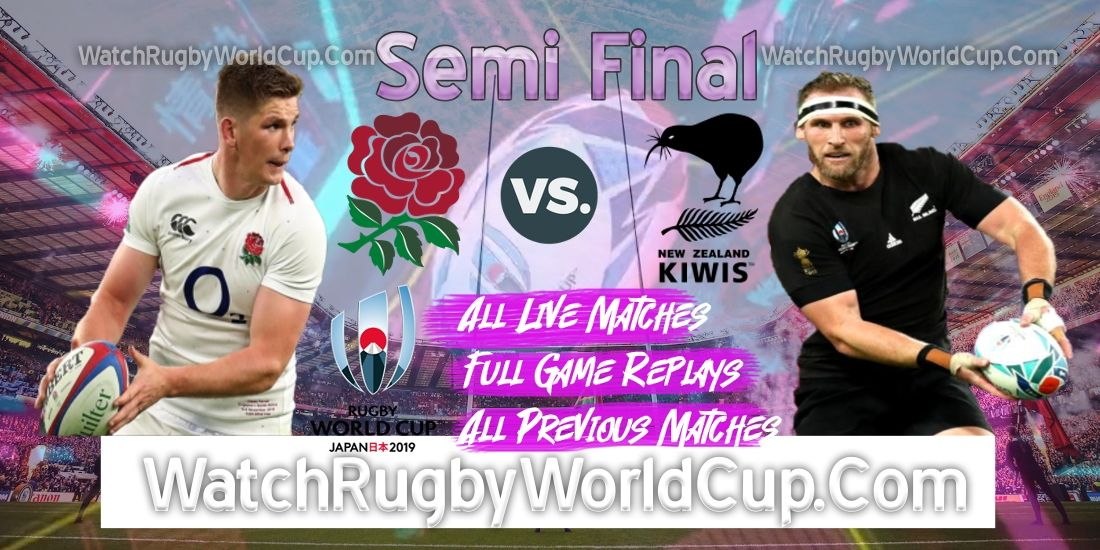 New Zealand Vs England Live Stream Semi Final Rwc 2019 Semi Final Streaming England Rugby World Cup