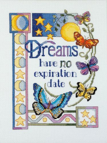 Janlynn Counted Cross Stitch Kit, Dreams Have No Expiration Date Janlynn Corp. http://www.amazon.com/dp/B0055DA7AK/ref=cm_sw_r_pi_dp_EgWWtb0T67V2WHG0