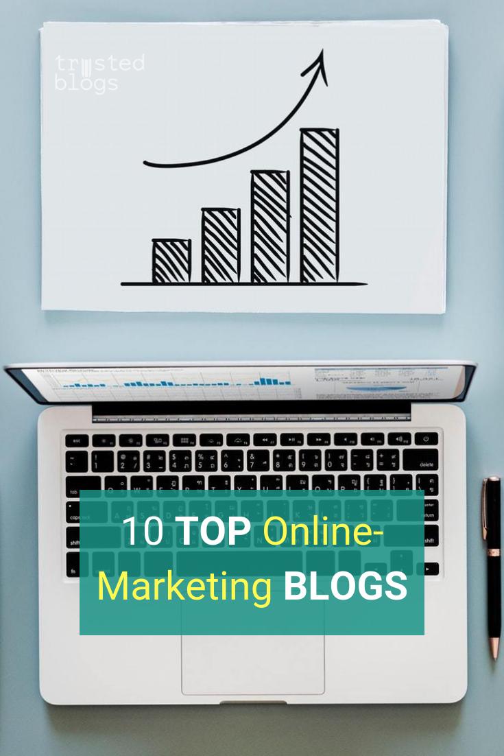 12 Top Online Marketing Blogs Marketing Strategie Geld Verdienen Im Internet Online Marketing