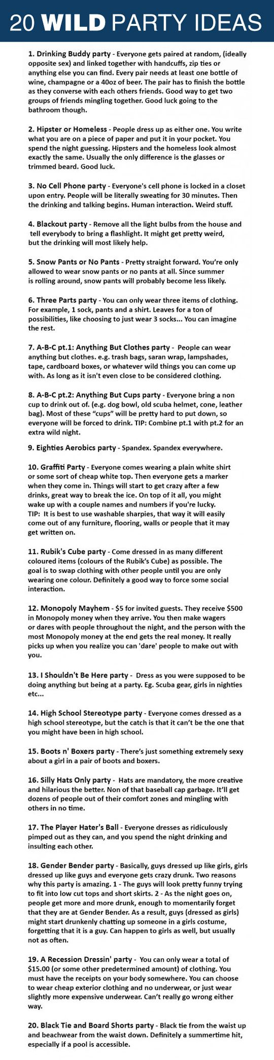 20 wild party ideas. #6 I see what you did there.