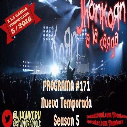 A La Carga Temporada Rock 5/2016 Pgr.#171 Musica-Show-Humor by jhonkorn | Free Listening on SoundCloud