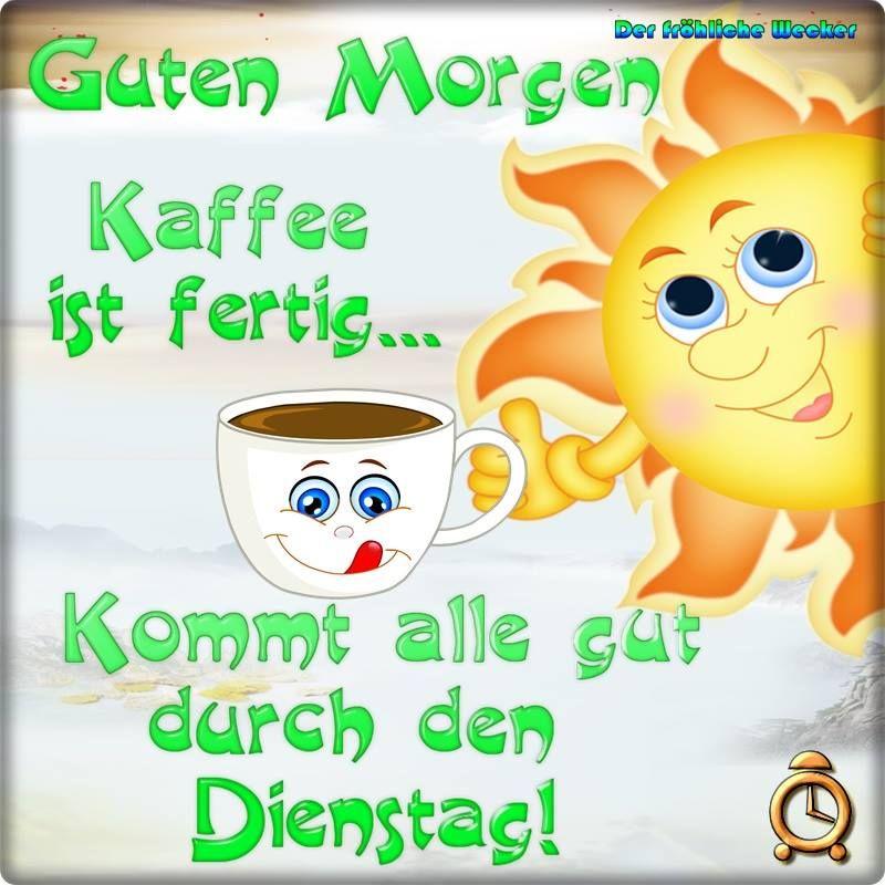 Dienstag Gb Pics Guten Morgen Dienstag Guten Morgen
