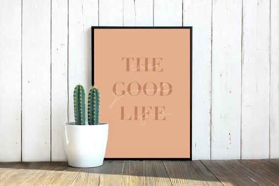 The Good Life Print 8