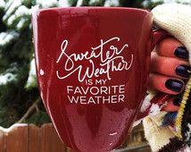 Sweater Weather Is My Favorite Weather Mug // Fall Lover Mug // Holiday Mug // Maroon Mug // Fall Mug // Holiday Mug // Winter Mug