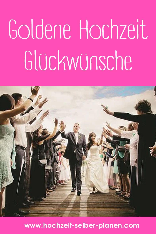 Goldene Hochzeit Gluckwunsche Gluckwunsche Zur Goldenen Hochzeit Goldene Hochzeit Hochzeit
