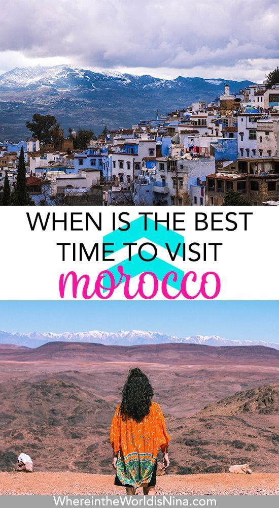 Best Time To Visit Morocco What In Spring Is Like Pinterest And