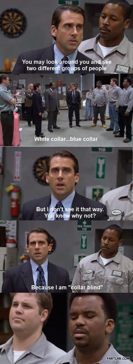 Michael Scott on equality One of my favorite shows! The Office