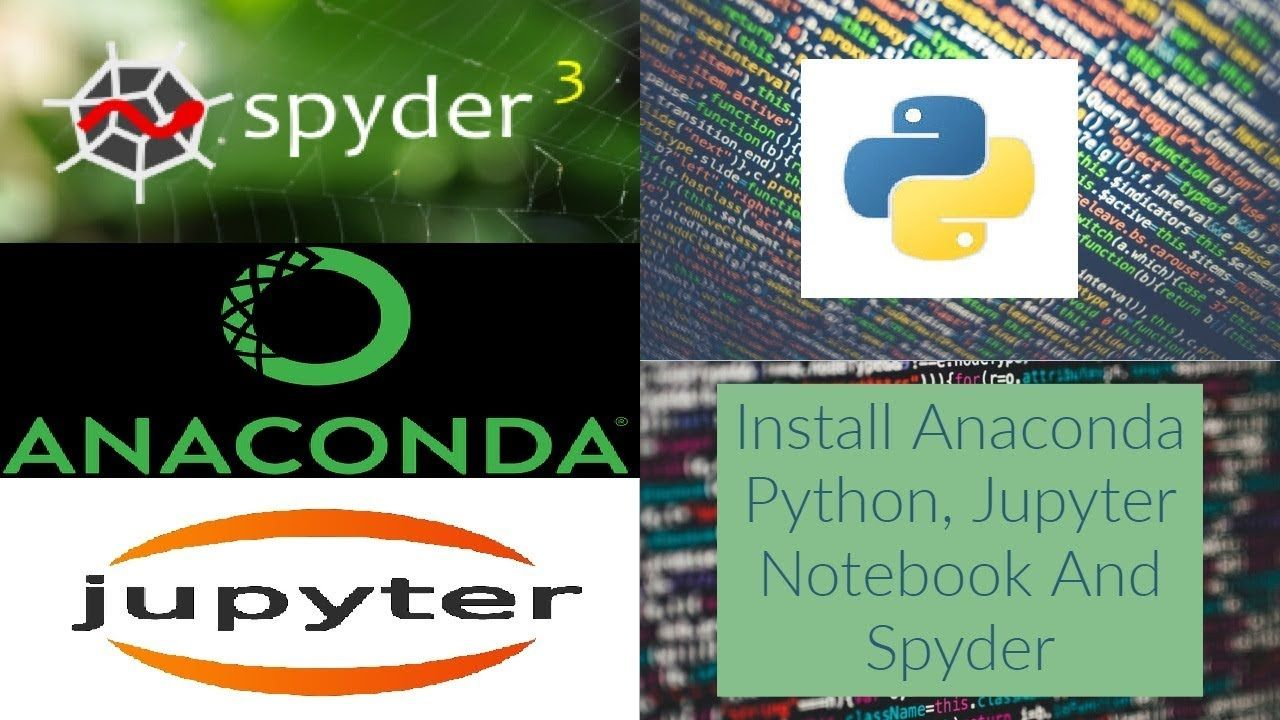 Install Anaconda Python, Jupyter Notebook, Spyder on Windows 10, Mac