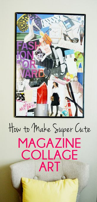 How To Make Magazine Collage Art From Spark Chemistry Blog Magazine Collage Walls Magazine Collage Art Collage Wall