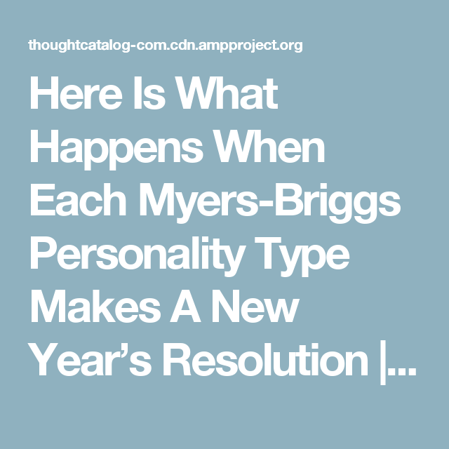 Here Is What Happens When Each Myers-Briggs Personality Type Makes A New Year's Resolution | Thought Catalog