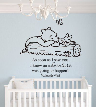 Winnie The Pooh Wall Decal As Soon As I Saw You I Knew An Adventure Was Going To Happen Quote Vi Winnie The Pooh Nursery Vinyl Wall Decals Nursery Wall Decals