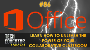 Learning about Office 365 in the Classroom   @Microsoft_Edu