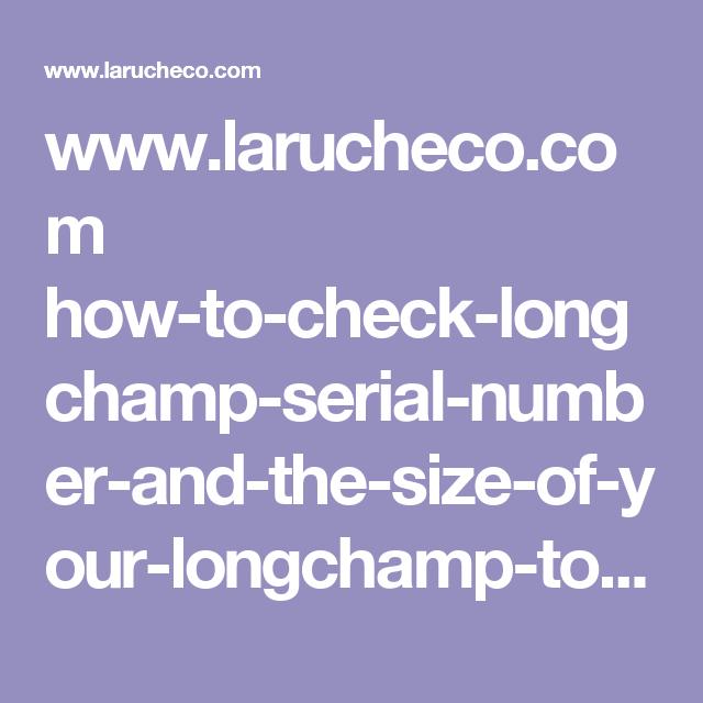 Longchamp Serial Number