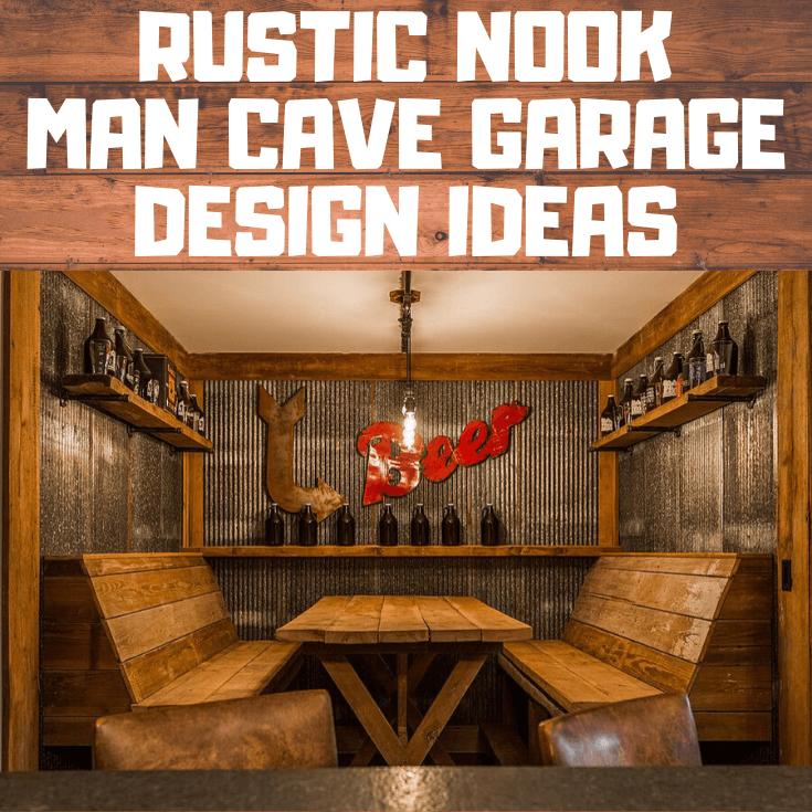 RUSTIC NOOK MAN CAVE GARAGE DESIGN IDEAS In 2020