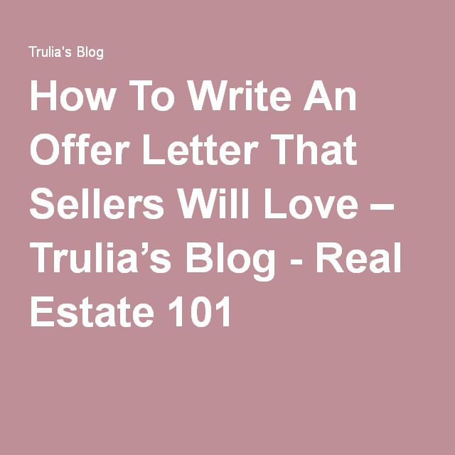 How To Write An Offer Letter That Sellers Will Love u2013 Truliau0027s - offer letter