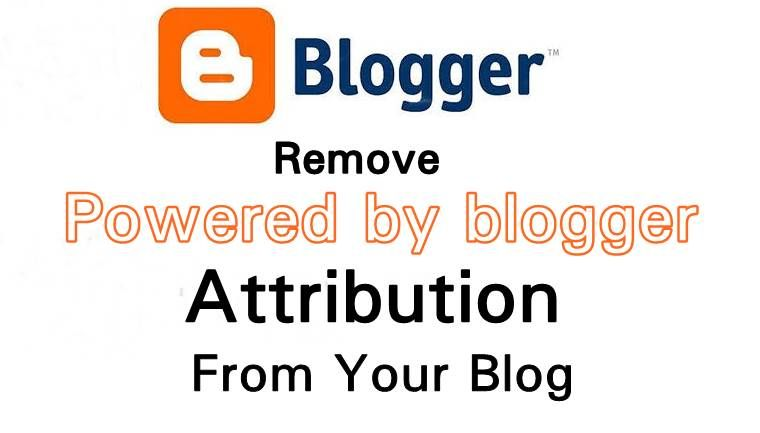100% Working Guide To Remove Powered By Blogger From Your Blogger ...