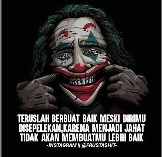 35 Gambar Meme Joker Dengan Kata2 Bijak Yang Keren Di 2020