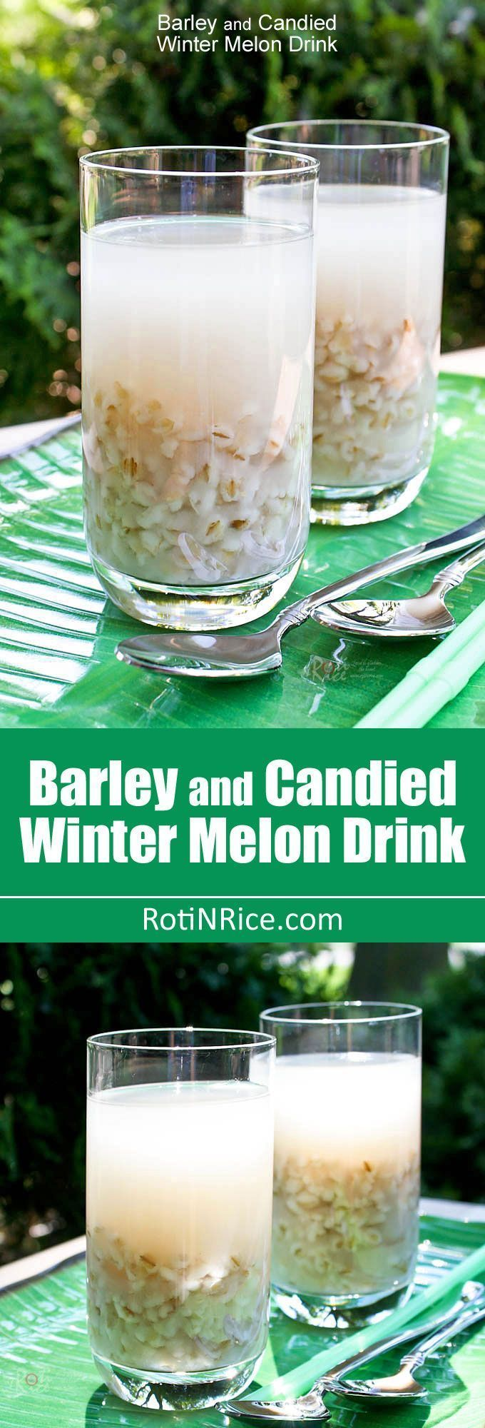 Barley and Candied Winter Melon Drink #wintermelon This sweet Barley and Candied Winter Melon Drink is the perfect antidote to hot summer days. Both barley and winter melon are said to have cooling properties. | RotiNRice.com #wintermelon Barley and Candied Winter Melon Drink #wintermelon This sweet Barley and Candied Winter Melon Drink is the perfect antidote to hot summer days. Both barley and winter melon are said to have cooling properties. | RotiNRice.com #wintermelon Barley and Candied Win #wintermelon