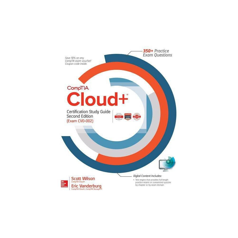 Comptia Cloud Certification Study Guide Comptia Cloud Certification Study Guide Second Edition Exam Cv0