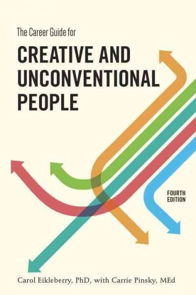 The Career Guide For Creative And Unconventional People Paperback Overstock Com Shopping The Best Deal Creative Careers Creative Jobs Creative Job Search