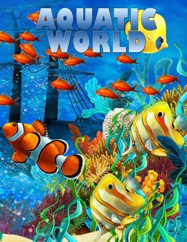 Aquatic World Adult Coloring Book 50 Realistic Ocean Themes Tropical Fish And Underwater Landscapes Designs For Coloring Stress Relieving Sea Life Art Underwater Painting Cartoon Sea Animals
