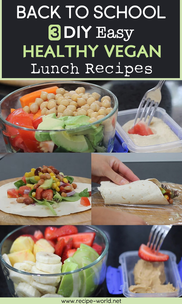 Back To School 3 DIY Easy Healthy Vegan Lunch Recipes images