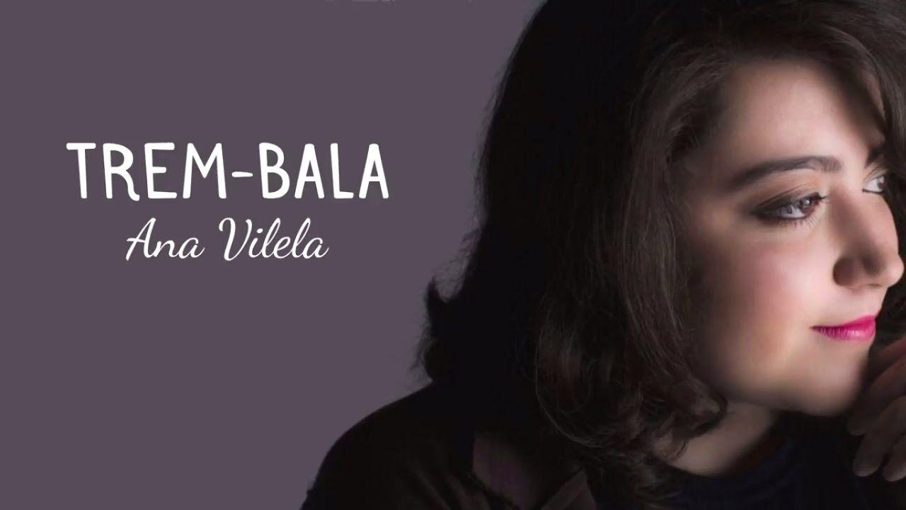 Baixar Trem Bala Ana Vilela Mp3 Palco Mp3 Musica Trem Bala