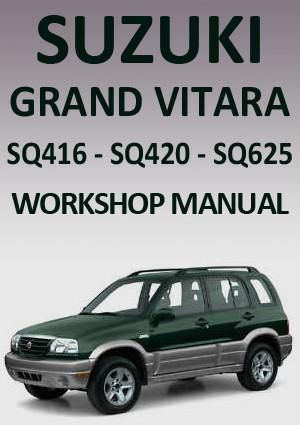 Suzuki Grand Vitara Sq 416 420 625 1998 2005 Workshop Manual Grand Vitara Suzuki Manual Car