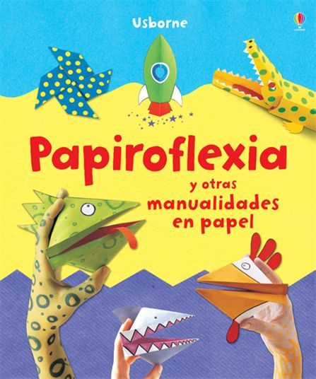 Papiroflexia y otras manualidades en papel un libro con - Papiroflexia paso a paso ...