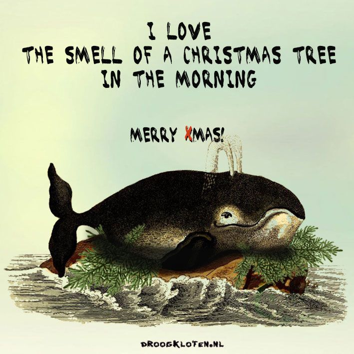 i love the smell of a christmas tree in the morning