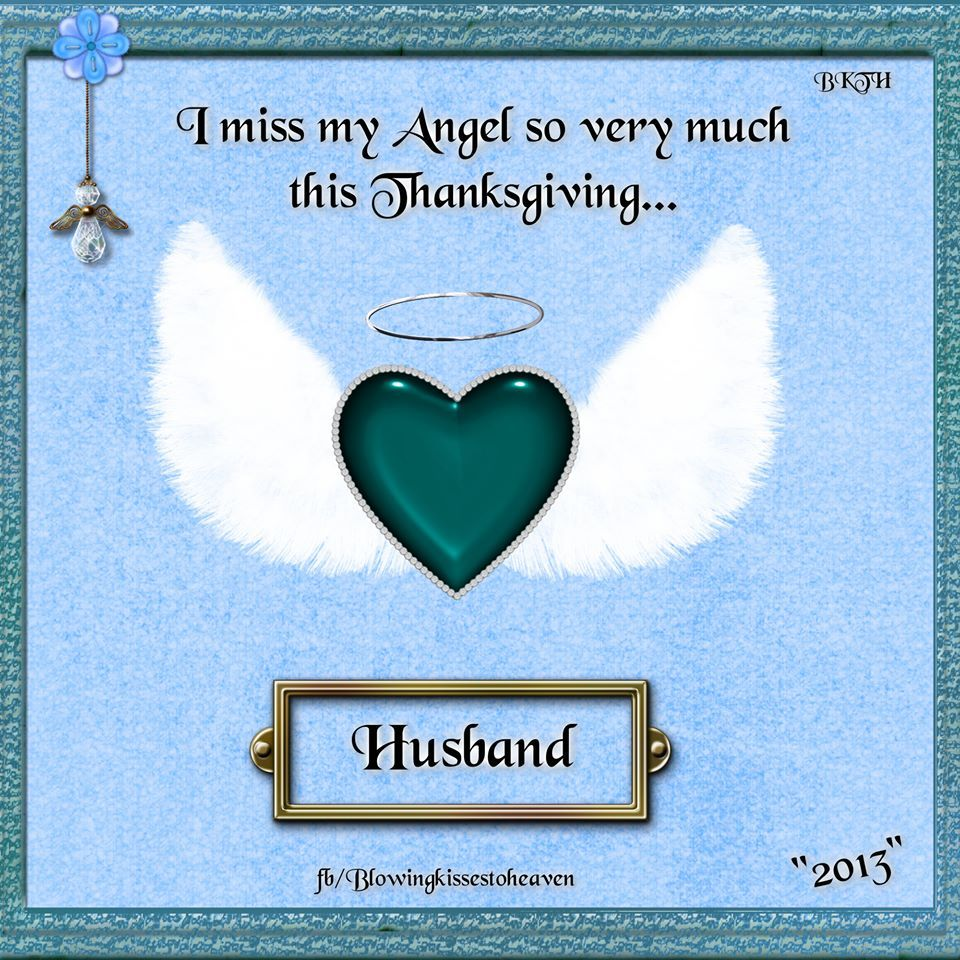 Missing My Husband This Thanksgiving