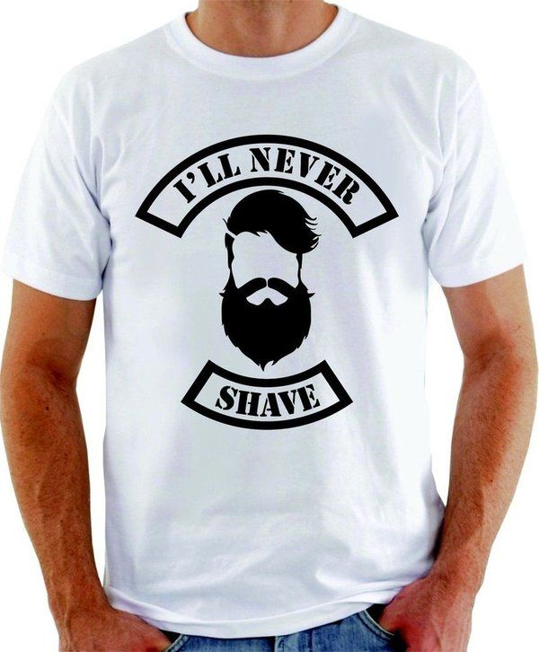 Camiseta Never Shave - I'LL NEVER SHAVE