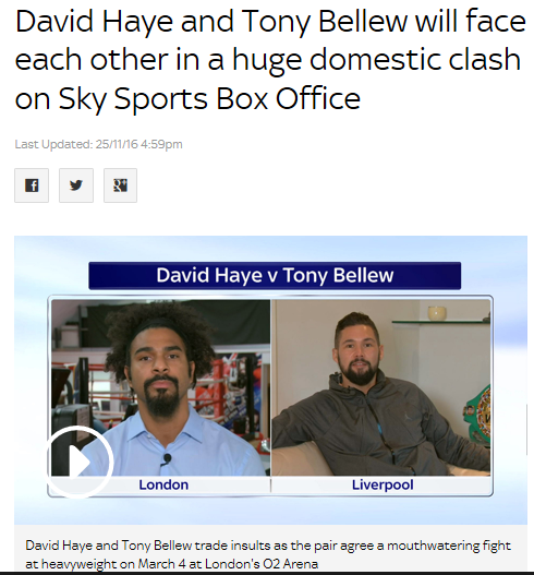 David Haye and Tony Bellew will face each other in a huge domestic clash on Sky #Sports Box Office | #Boxing News | Sky Sports                                                                                                                                                                               Sky Sports Box Office will show the eagerly-anticipated heavyweight fight between David Haye and Tony Bellew on March 4.