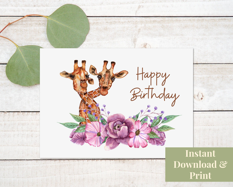 Giraffe Birthday Card For Woman Or Girl Happy Birthday Card Digital Download In 2021 Birthday Cards For Women Giraffe Birthday Happy Birthday Cards