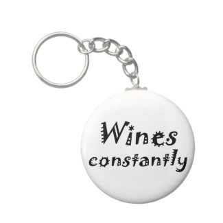 Funny wine quotes on keychains!   $2.95   http://www.zazzle.com/unique_funny_birthday_quotes_gifts_fun_keychains-146100224498801809?gl=Wise_Crack=238222133794334761