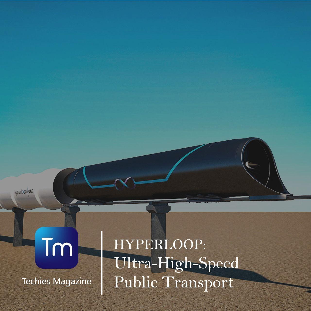 Hyperloop Ultra High Speed Public Tranpotation In 2020 Public Transport Propulsion Transportation