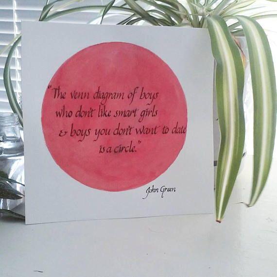 Advice On Dumb Boyfriends John Green Quote The Venn Diagram Of