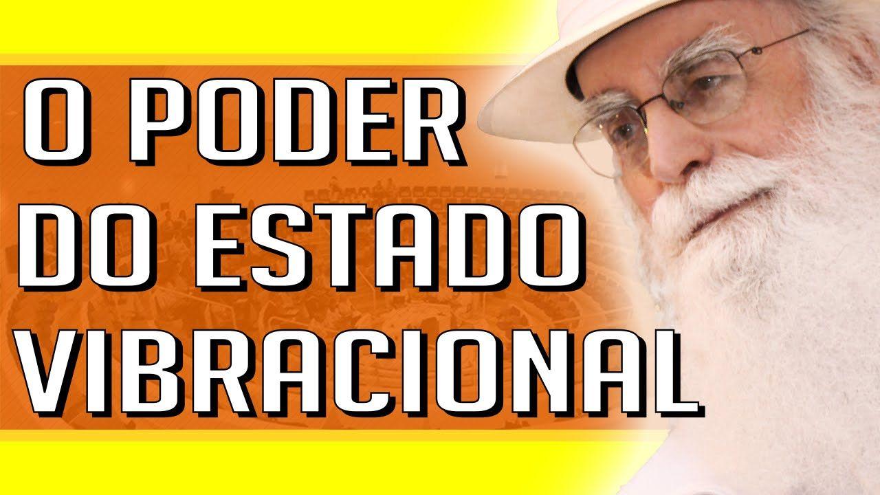 Waldo Vieira - O Poder do Estado Vibracional (EV)   #Conscienciologia