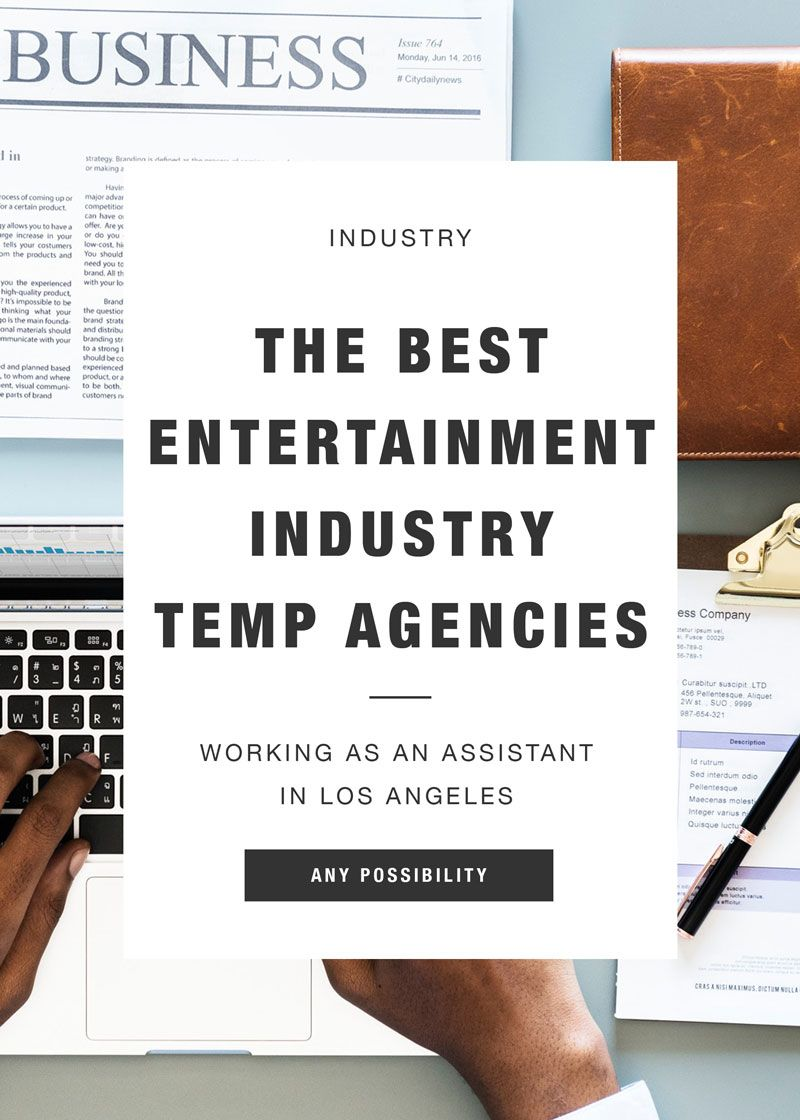 The Best Entertainment Industry Temp Agencies In La Screenwriting Film Music Books Positivity