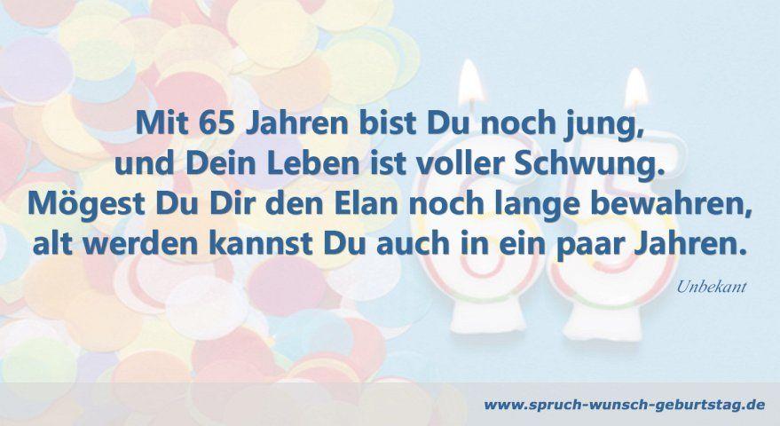 Mit 65 Noch Jung Jpg Spruche Zum Geburtstag Geburtstag Bilder