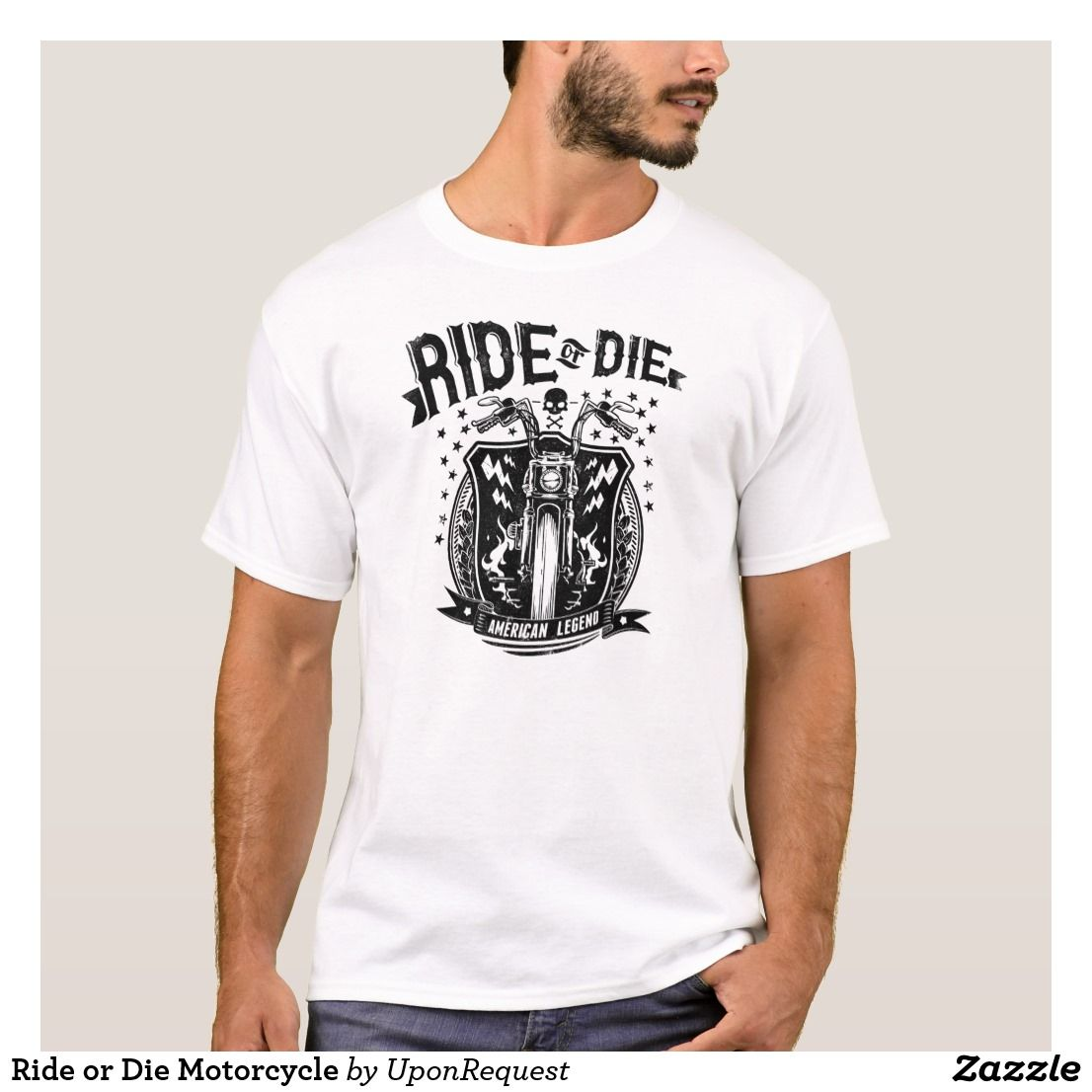 Ride Or Die Motorcycle T Shirt Zazzle Com Team T Shirts Big